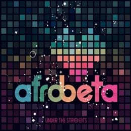 Afrobeta - Under the Streets