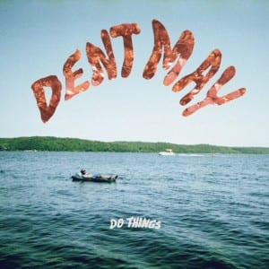 Dent May - Do Things