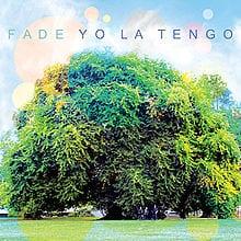 Yo_La_Tengo_-_Fade