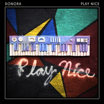 Donora-Play-Nice-Album-Art-Web-File