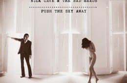 nick-cave-push-the-sky-away