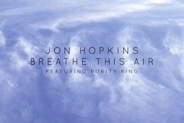 JonHopkins_BreatheThisAir_608x608