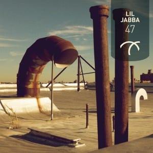 Lil Jabba - [i]47[/i]