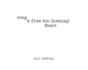 rsz_paul_doffing_songs_from_the_quaking_heart
