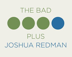 the-bad-plus-joshua-redman-450x400_sq-acab4599cee865b12aed7ac1f27a048abaeff68f-s300-c85