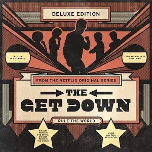 the-get-down-original-soundtrack-from-the-netflix-original-series-various-artists-2016-musicfire-in_