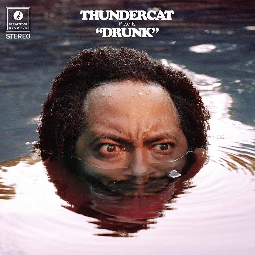 Drunk Thundercat